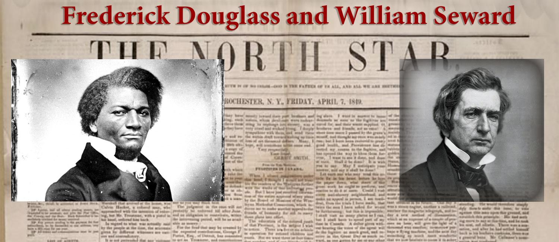 Frederick Douglass and William Seward